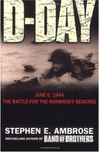 Stephen E Ambrose - D-Day 6 June 1944